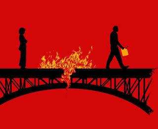 BURNING How to Burn Bridges and Hurt Your Career
